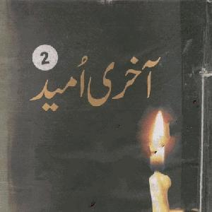 Akhri Umeed Part 2    Free download PDF and Read online
