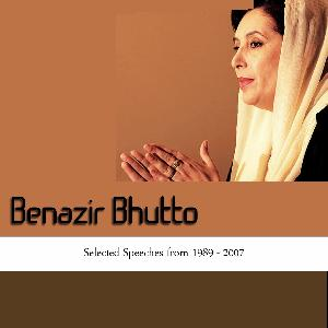 Selected Speeches of Benazir Bhutto 1989 to 2007